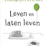 Verwacht: Leven en laten leven – Hendrik Groen