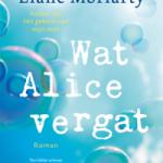 Verwacht: Wat Alice vergat – Liane Moriarty
