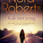 Verwacht: Kijk niet terug – Nora Roberts