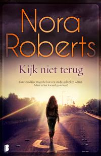 Kijk niet terug van Nora Roberts
