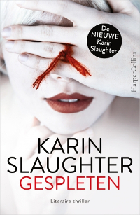 Gespleten van Karin Slaughter