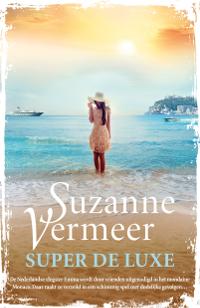 Super de luxe van Suzanne Vermeer