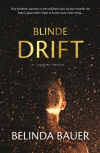 Blinde drift van Belinda Bauer
