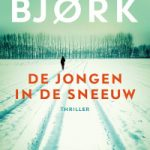 Verwacht: De jongen in de sneeuw – Samuel Bjørk