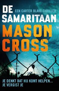De samaritaan van Mason Cross