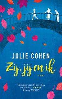 Zij, jij en ik van Julie Cohen