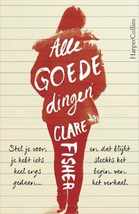 Alle goede dingen van Clare Fisher