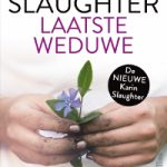 Verwacht: Laatste weduwe – Karin Slaughter