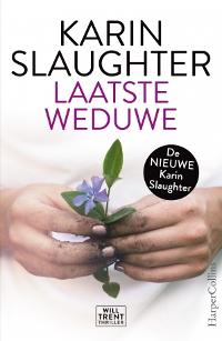 Laatste weduwe van Karin Slaughter