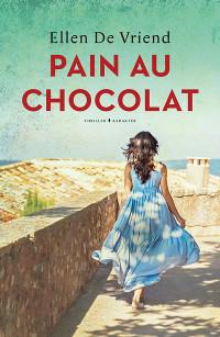 Pain au chocolat van Ellen de Vriend