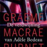 De verdwijning van Adèle Bedeau – Graeme Macrae Burnet