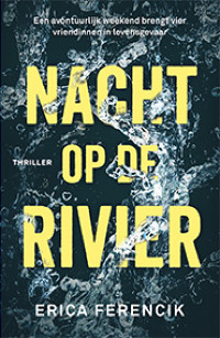 nacht op de rivier van Erica Ferencik