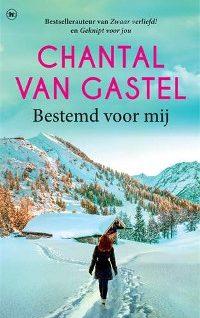 Bestemd voor mij van Chantal van Gastel