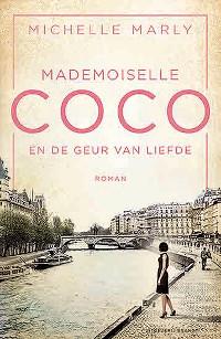 Mademoiselle Coco en het parfum van de liefde van Michelle Marly