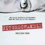 Uitgeschakeld – Angelique Haak