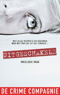 Uitgeschakeld van Angelique Haak