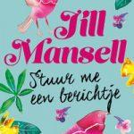 Stuur me een berichtje – Jill Mansell
