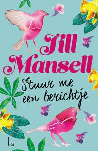 Stuur me een berichtje van Jill Mansell