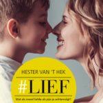 #Lief – Hester van 't Hek