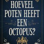 Hoeveel poten heeft een octopus – Flip van Doorn en Jonah Kahn