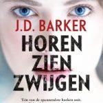 Horen, zien, zwijgen – J.D. Barker