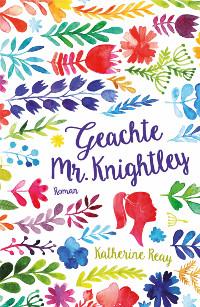 Geachte Mr. Knightley van Katherine Reay