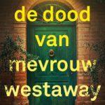 De dood van mevrouw Westaway – Ruth Ware