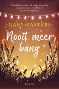 Nooit meer bang van Gaby Rasters