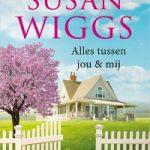 Alles tussen jou & mij – Susan Wiggs