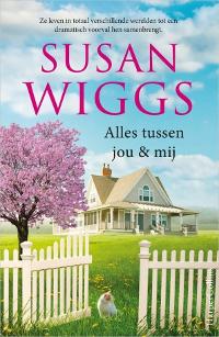 Alles tussen jou & mij van Susan Wiggs