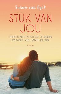 Stuk van jou van Susan van Eyck