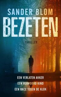 Bezeten van Sander Blom