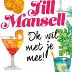 Ik wil met je mee! – Jill Mansell