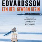 Een heel gewoon gezin – Mattias Edvardsson