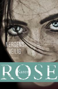 Nergens veilig van Karen Rose