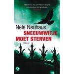 Sneeuwwitje moet sterven – Nele Neuhaus