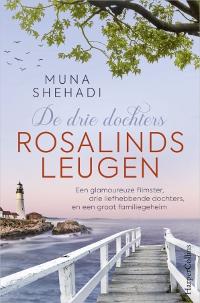 Rosalinds leugen - De drie dochters deel 1 van Muna Shehadi