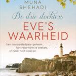 Eve's waarheid – De drie dochters 2 – Muna Shehadi