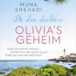Olivia's geheim – De drie dochters 3 – Muna Shehadi