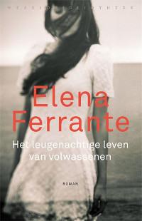 Het leugenachtige leven van volwassenen van Elena Ferrante