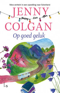 Op goed geluk van Jenny Colgan