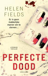 perfecte dood van Helen Fields